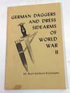 German Daggers and Dress Sidearm of World War II