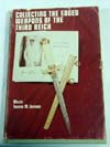 Collecting  the Edged Weapons of the third Reich,  Volume I