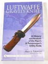 Luftwaffe Gravity Knife, A History and Analysis