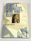 Leaders & Personalities of the Third Reich 1