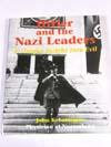 Hitler and the Nazi Leaders