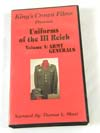 VHS Video, Uniforms of the III Reich Volume 1