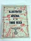 Illustrated Arsenal of the Third Reich