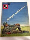 Morgen Marschieren wir,Nr. 17 April 1941