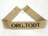 ORG. TODT cufftitle as worn by non-commissioned officers and enlisted