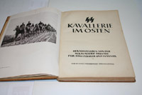 Rare signed and dated  SS KAVALLERIE IM OSTEN  book from Heinrich Himmler'